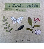 A Field Guide - Quilts for all seasons - Book