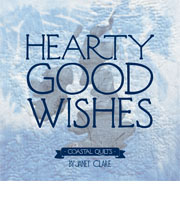 Hearty Good Wishes - Coastal Quilts - Book